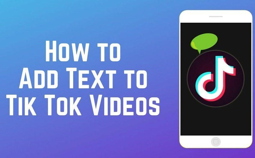 چگونه متن را به فیلم های تیک تاک اضافه کنیم؟